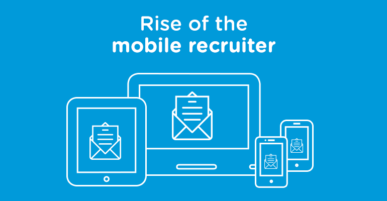 Rise of the mobile recruitment professional